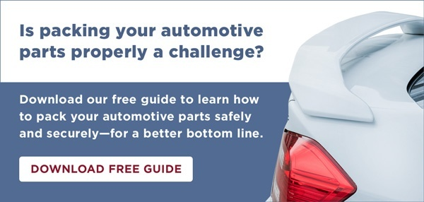 Download our free guide to learn how to pack your automotive parts safely and securely—for a better bottom line.